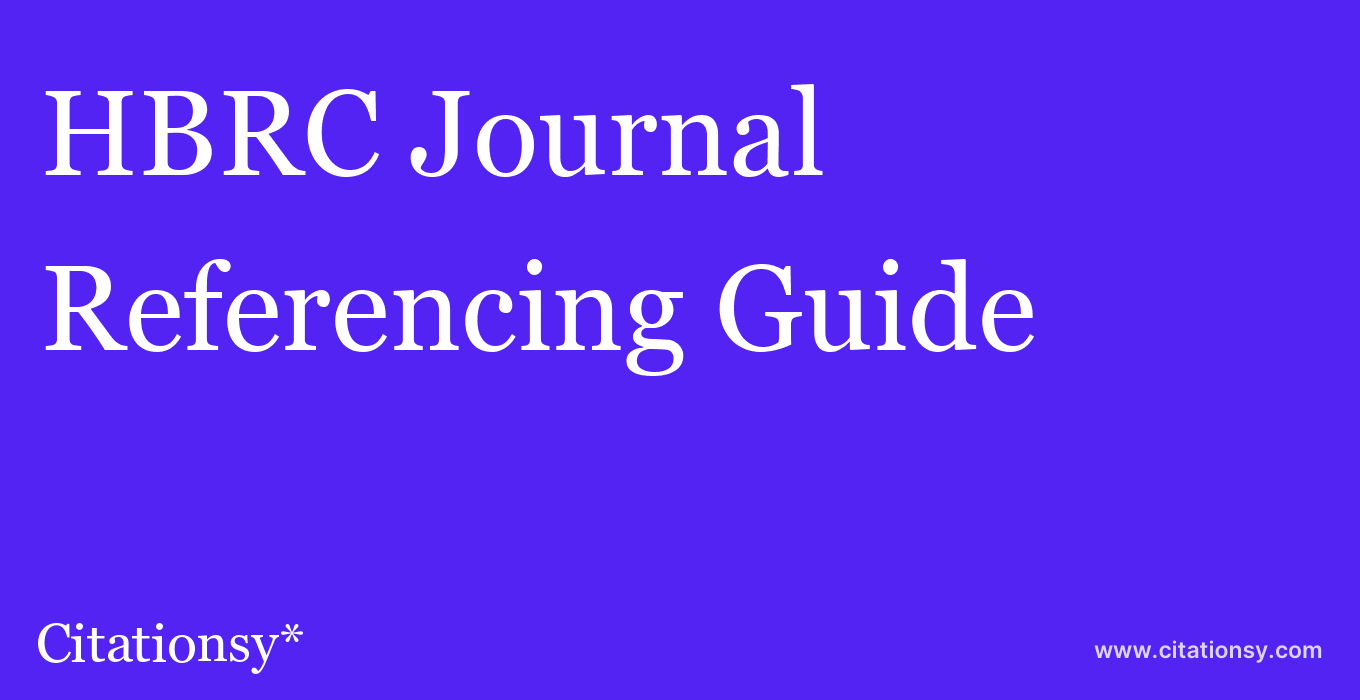 cite HBRC Journal  — Referencing Guide