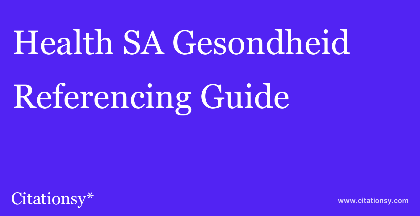 cite Health SA Gesondheid  — Referencing Guide