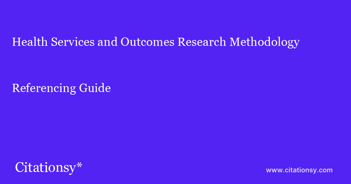 Health Services and Outcomes Research Methodology ...