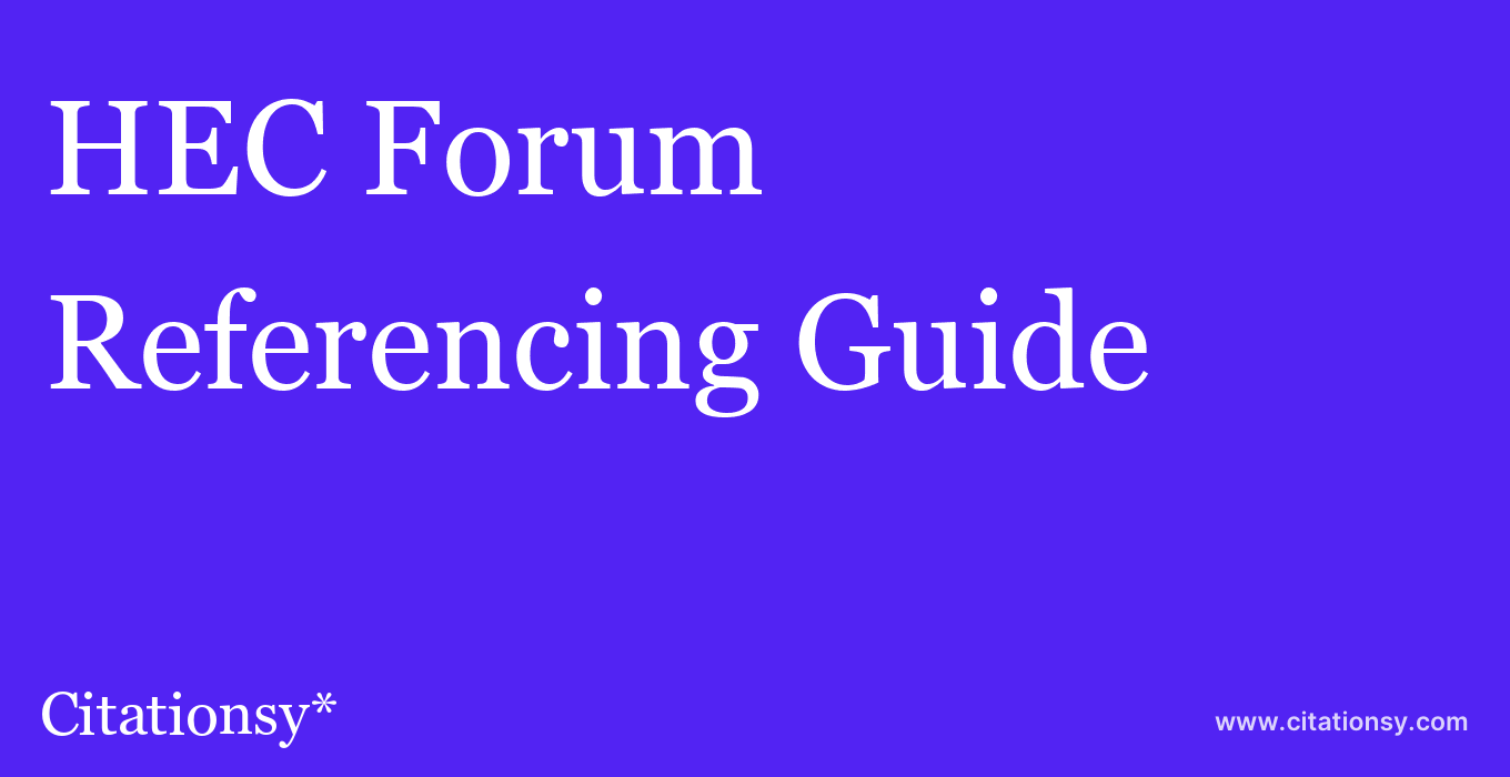 cite HEC Forum  — Referencing Guide