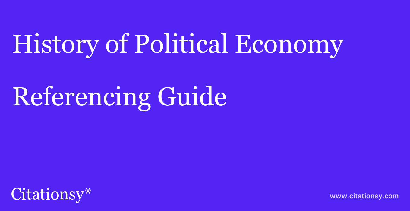 cite History of Political Economy  — Referencing Guide