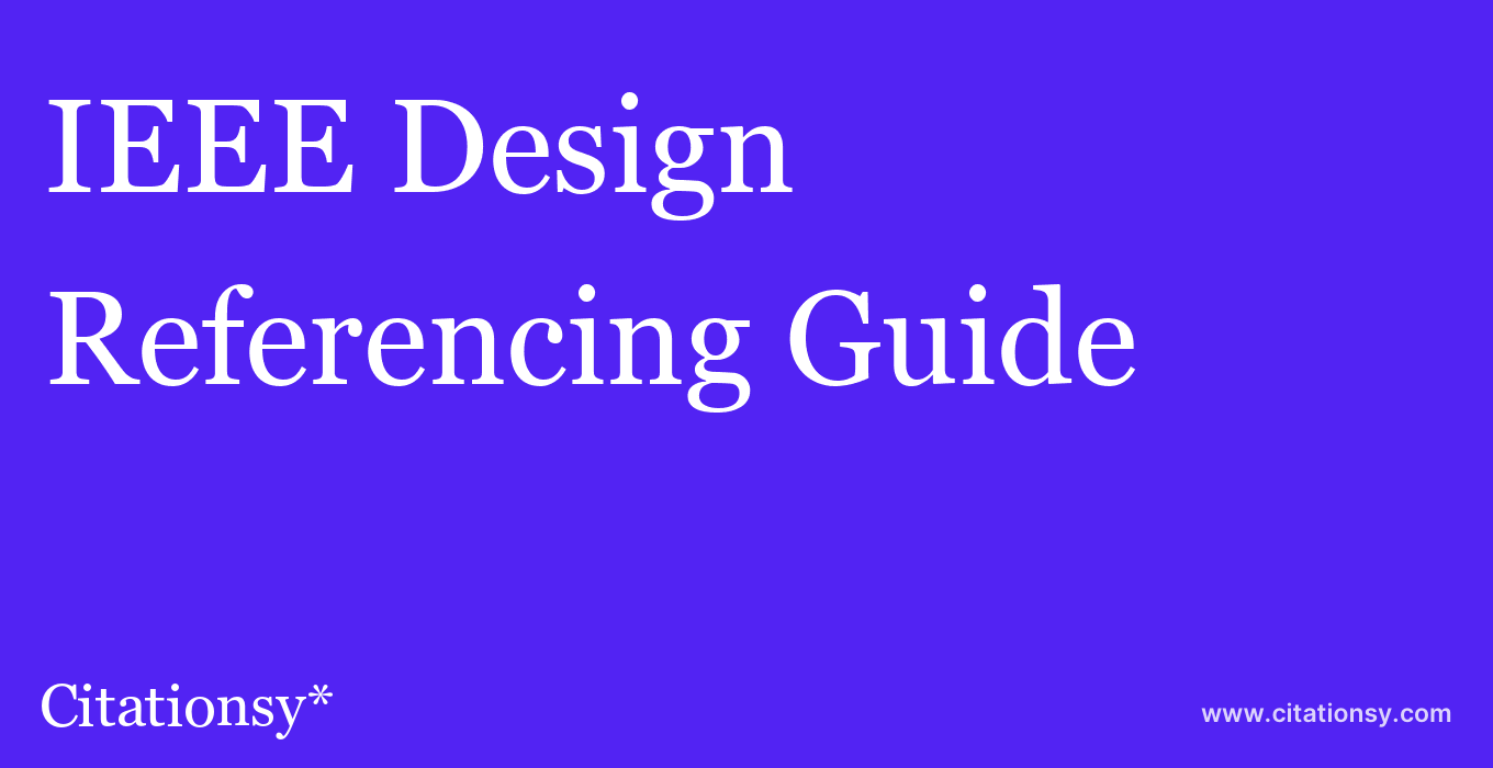 cite IEEE Design & Test  — Referencing Guide