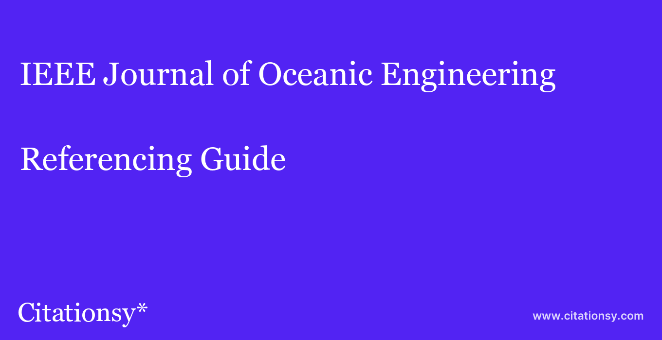 cite IEEE Journal of Oceanic Engineering  — Referencing Guide