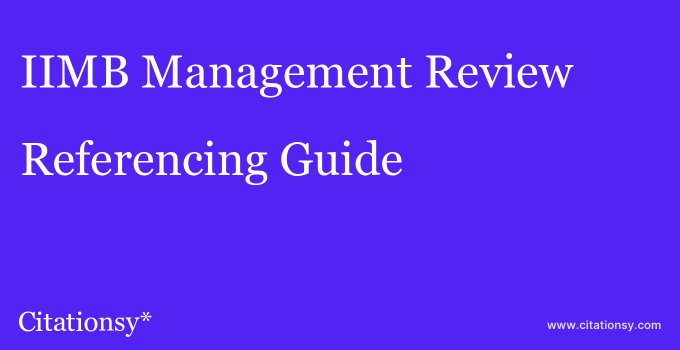 cite IIMB Management Review  — Referencing Guide