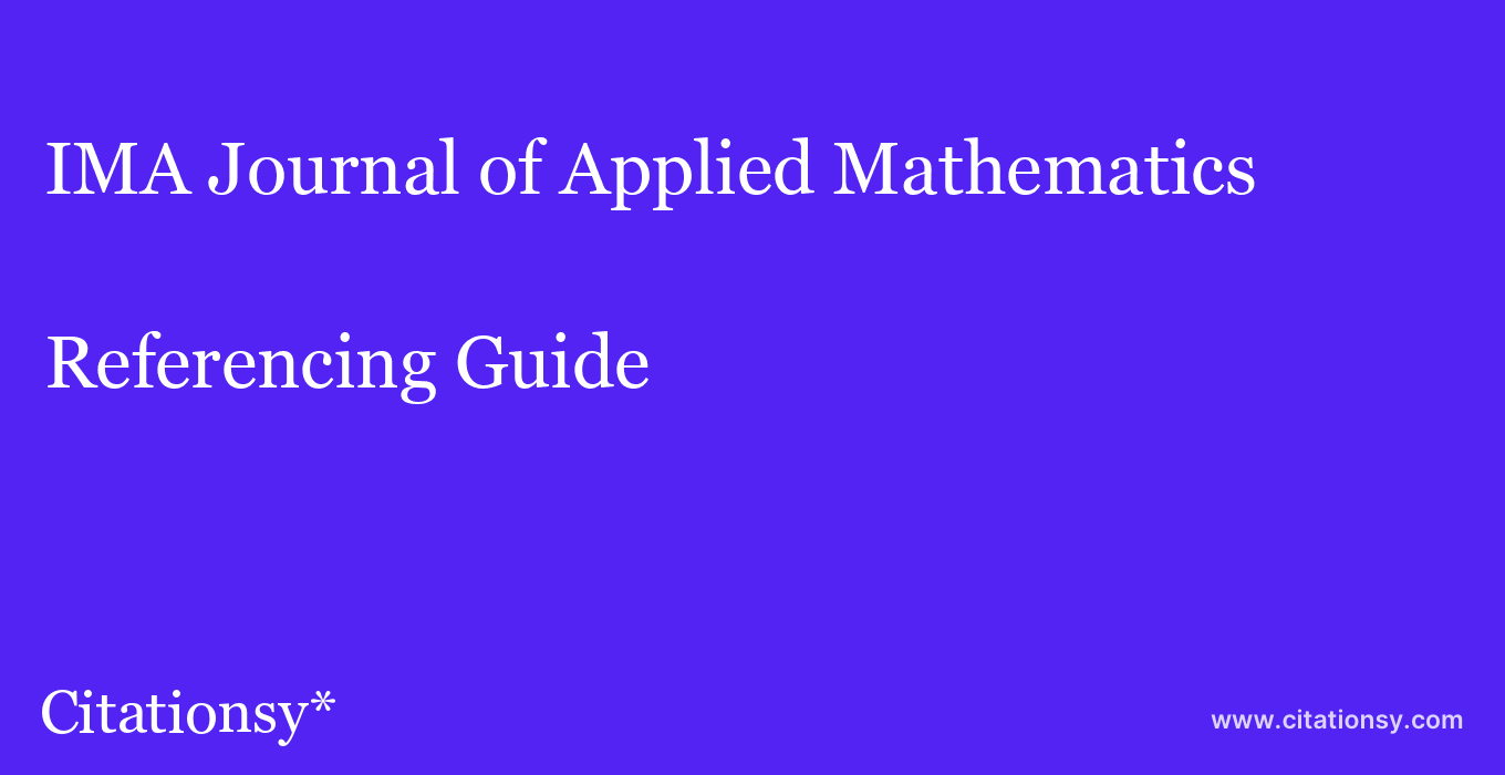 cite IMA Journal of Applied Mathematics  — Referencing Guide