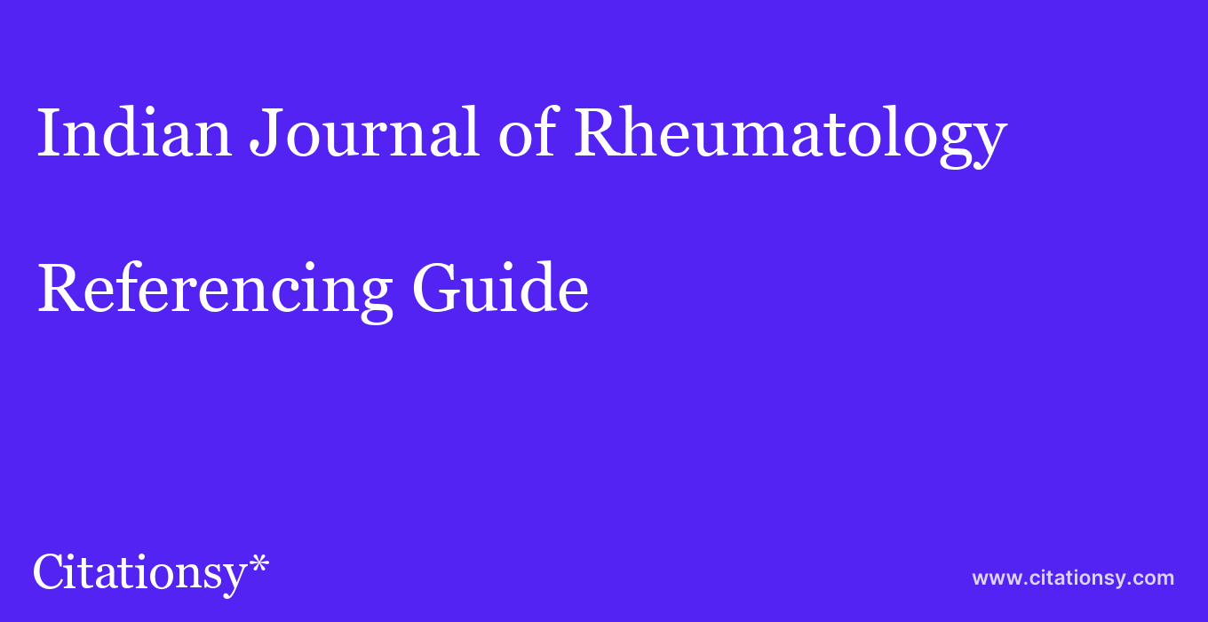 cite Indian Journal of Rheumatology  — Referencing Guide