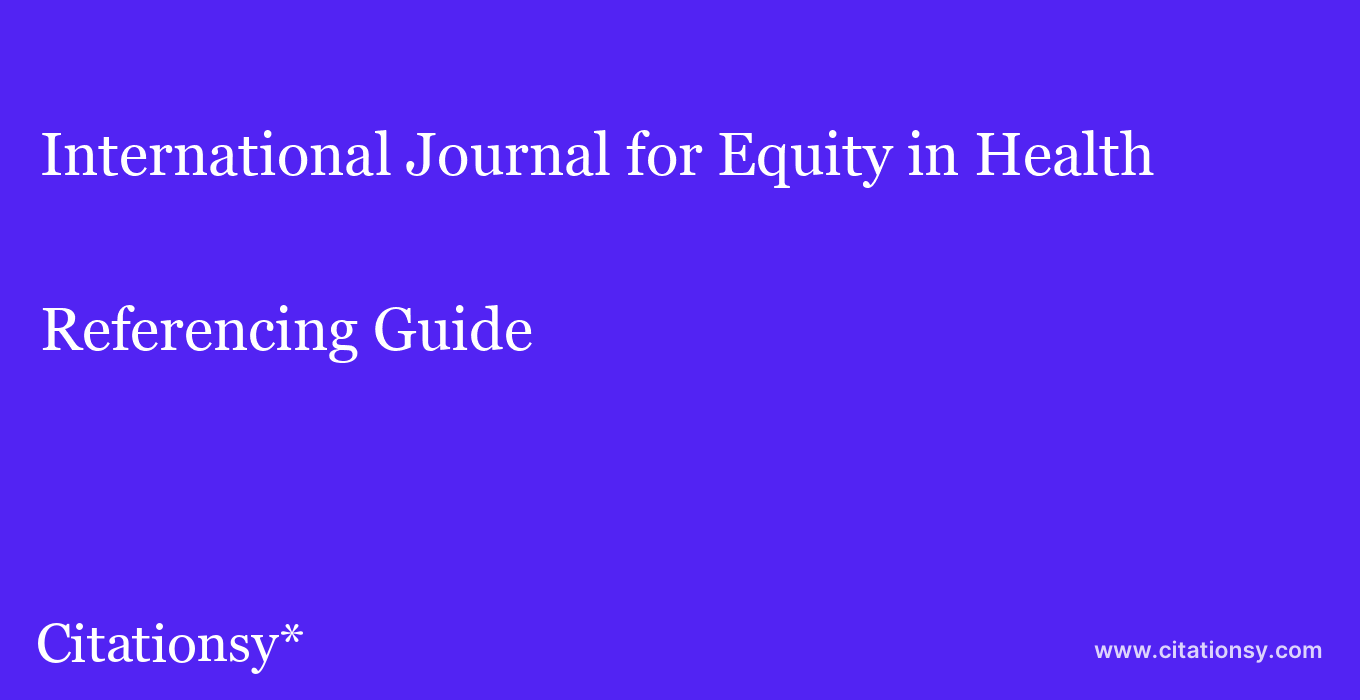cite International Journal for Equity in Health  — Referencing Guide