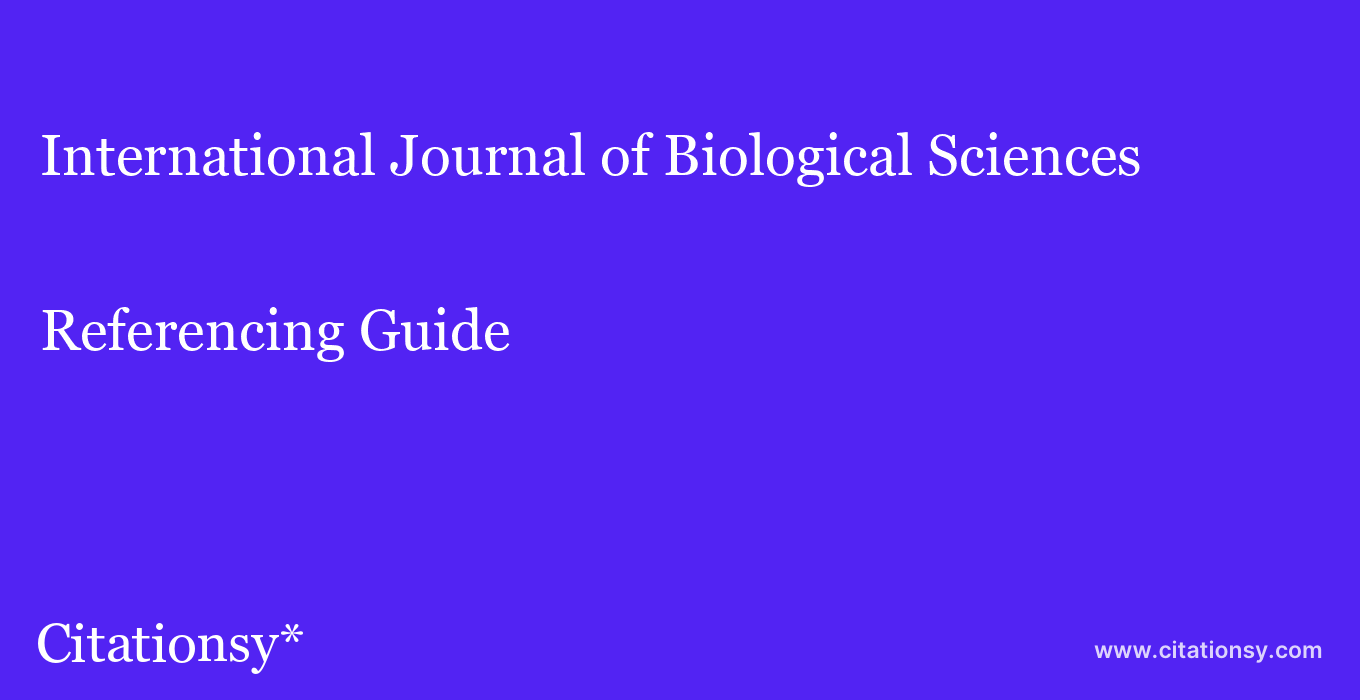cite International Journal of Biological Sciences  — Referencing Guide