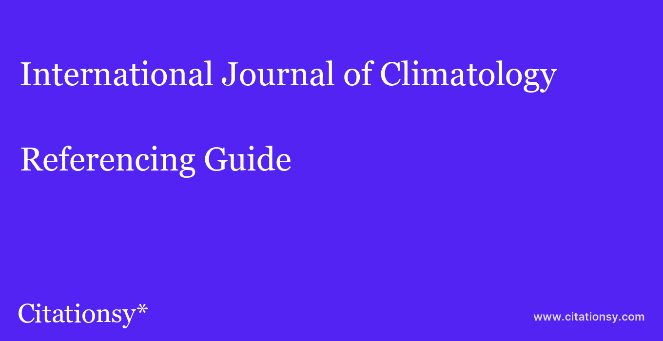 cite International Journal of Climatology  — Referencing Guide