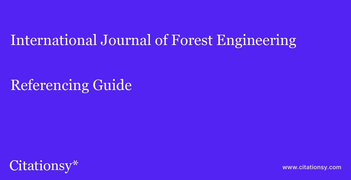 cite International Journal of Forest Engineering  — Referencing Guide