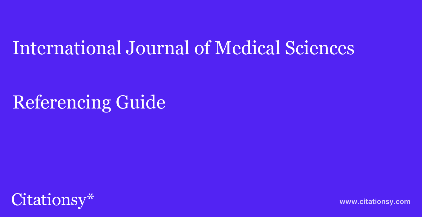 cite International Journal of Medical Sciences  — Referencing Guide
