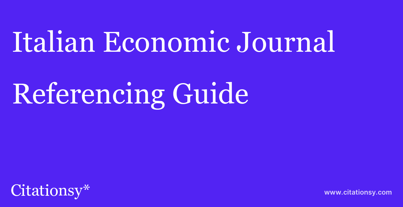 cite Italian Economic Journal  — Referencing Guide