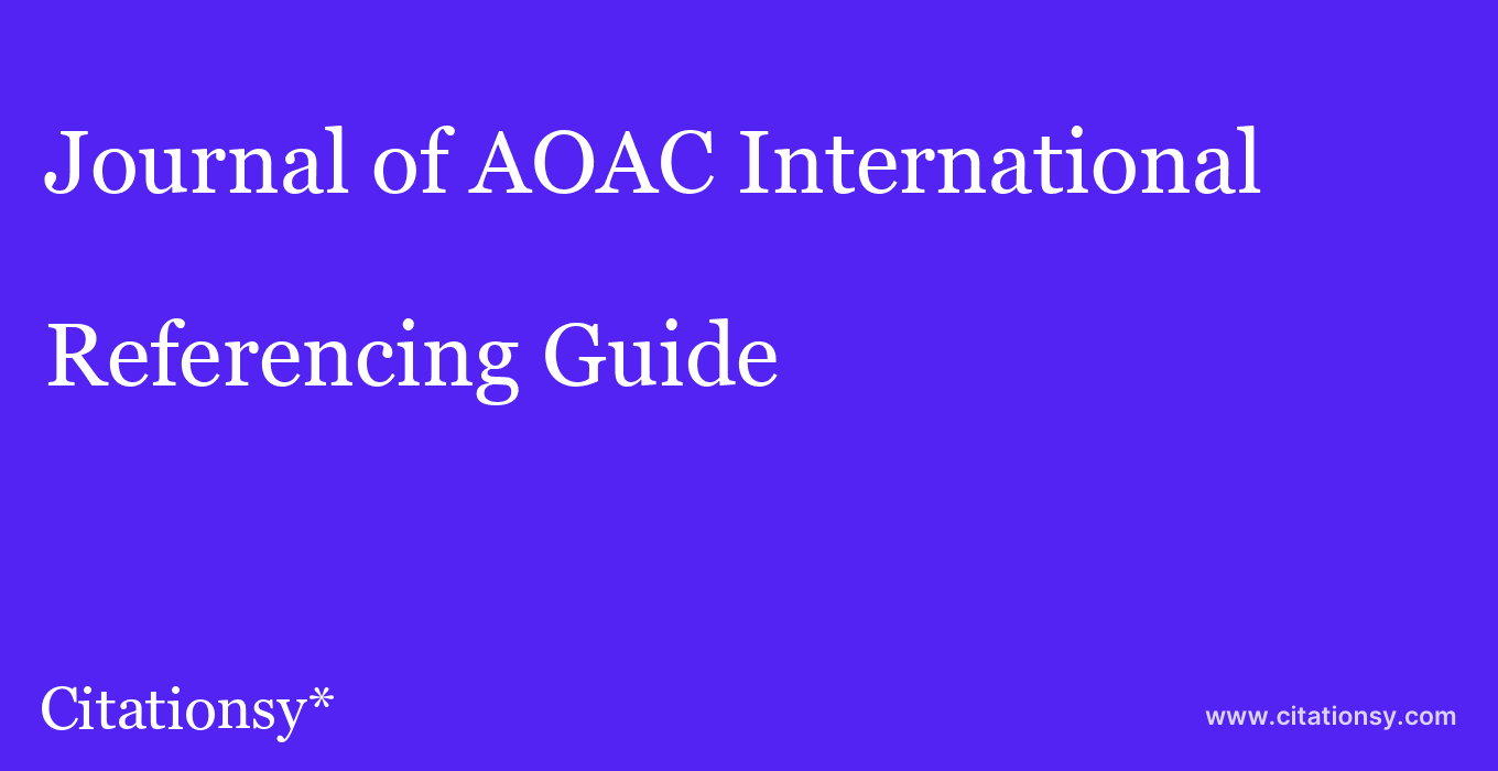cite Journal of AOAC International  — Referencing Guide