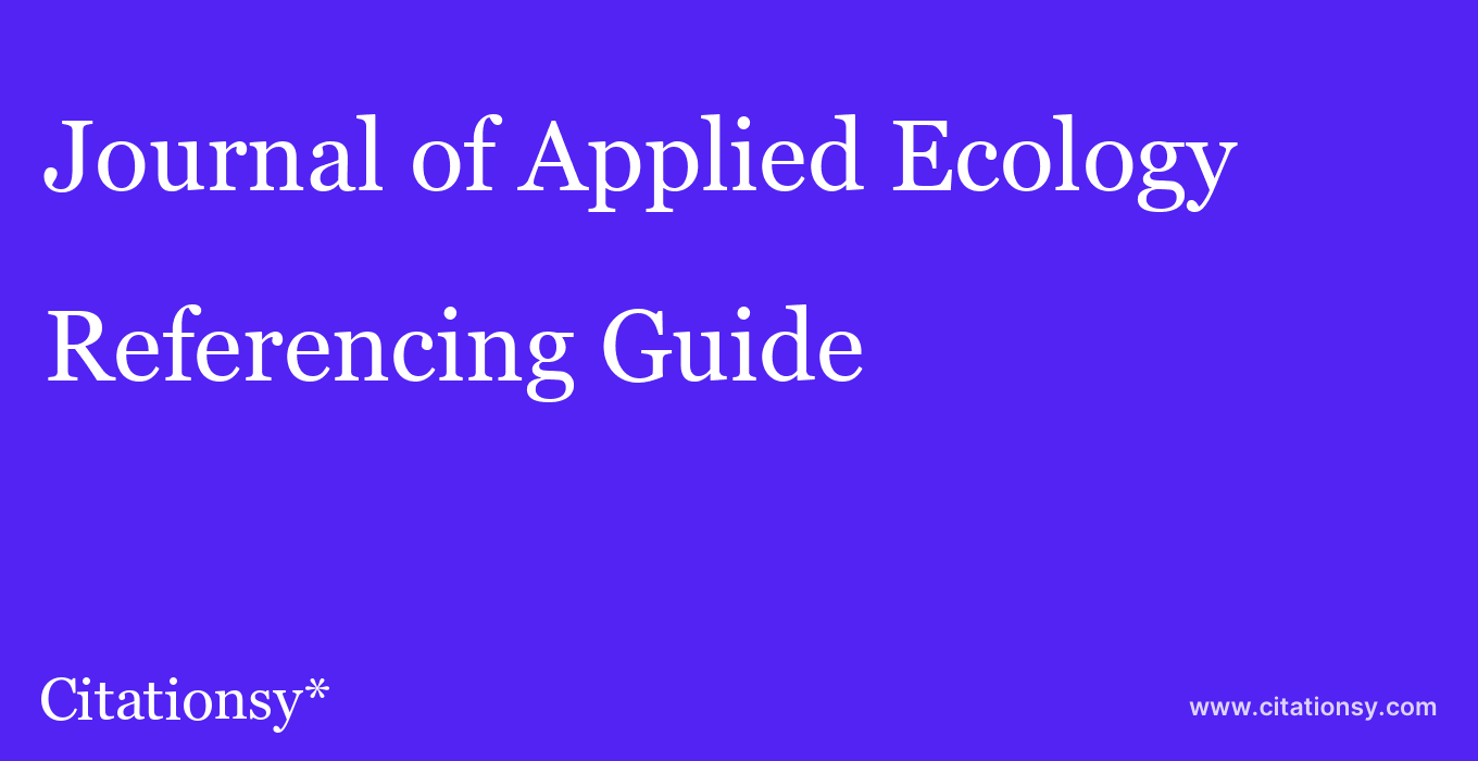 cite Journal of Applied Ecology  — Referencing Guide