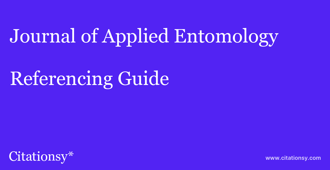 cite Journal of Applied Entomology  — Referencing Guide