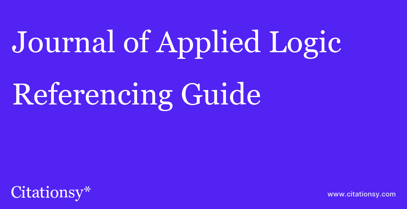 cite Journal of Applied Logic  — Referencing Guide