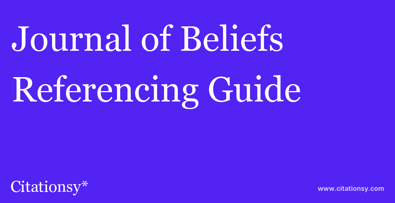 cite Journal of Beliefs & Values  — Referencing Guide