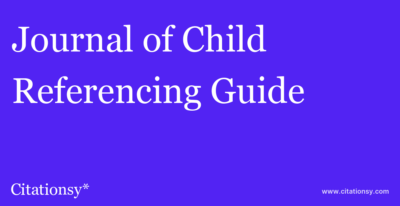 cite Journal of Child & Adolescent Trauma  — Referencing Guide