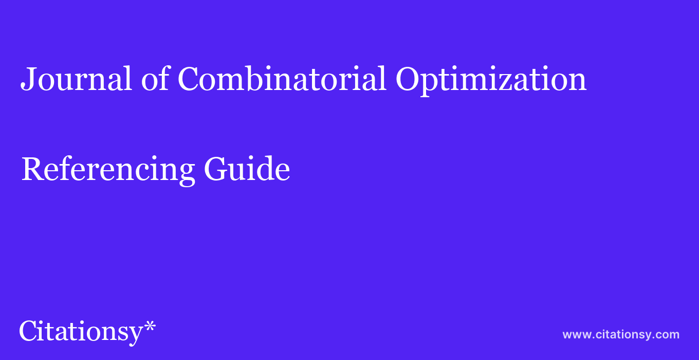 cite Journal of Combinatorial Optimization  — Referencing Guide