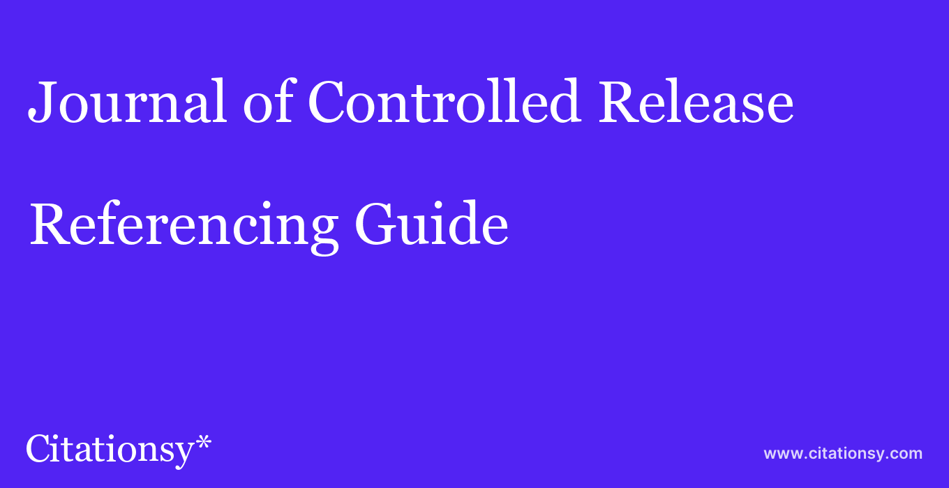 cite Journal of Controlled Release  — Referencing Guide