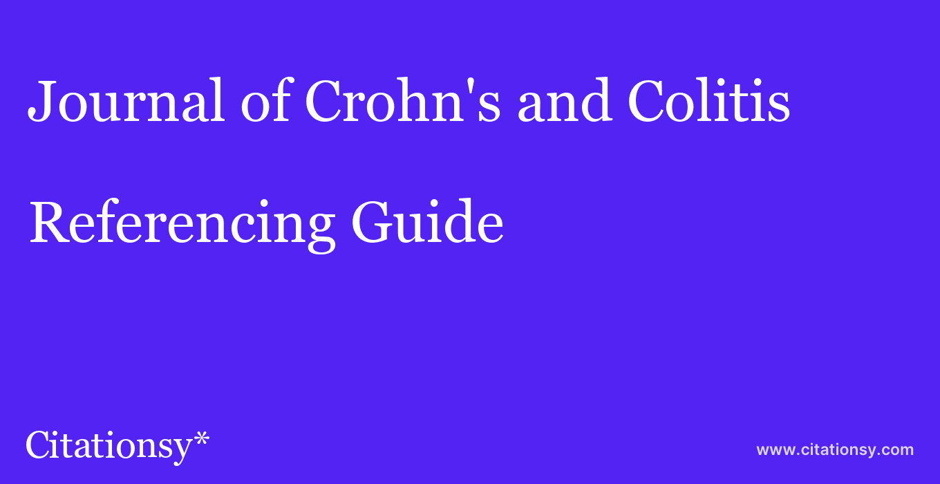 cite Journal of Crohn's and Colitis  — Referencing Guide