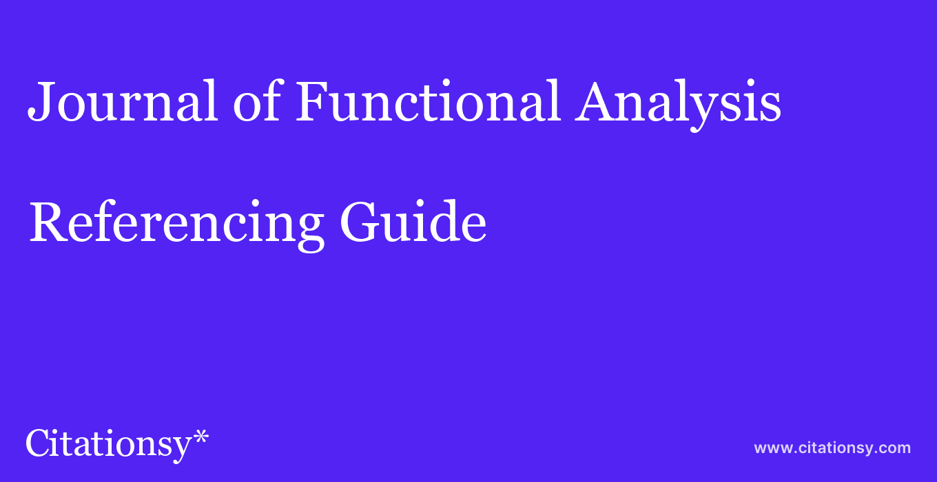 cite Journal of Functional Analysis  — Referencing Guide
