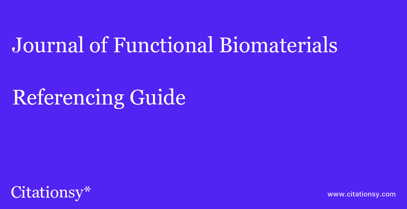 cite Journal of Functional Biomaterials  — Referencing Guide