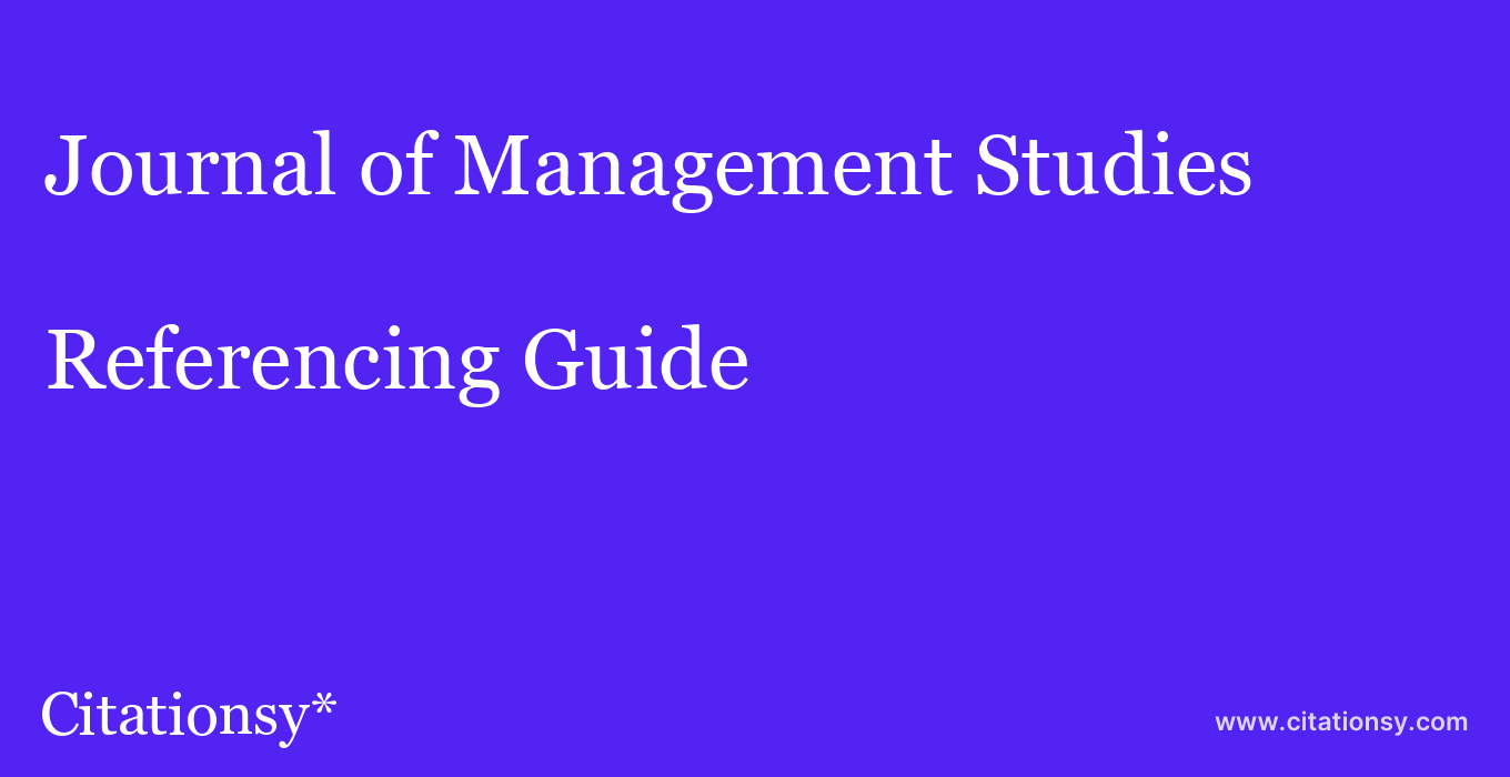 cite Journal of Management Studies  — Referencing Guide