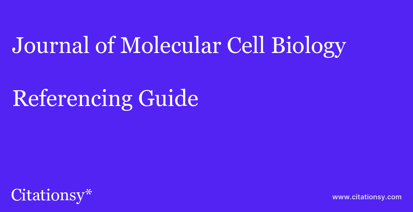 cite Journal of Molecular Cell Biology  — Referencing Guide