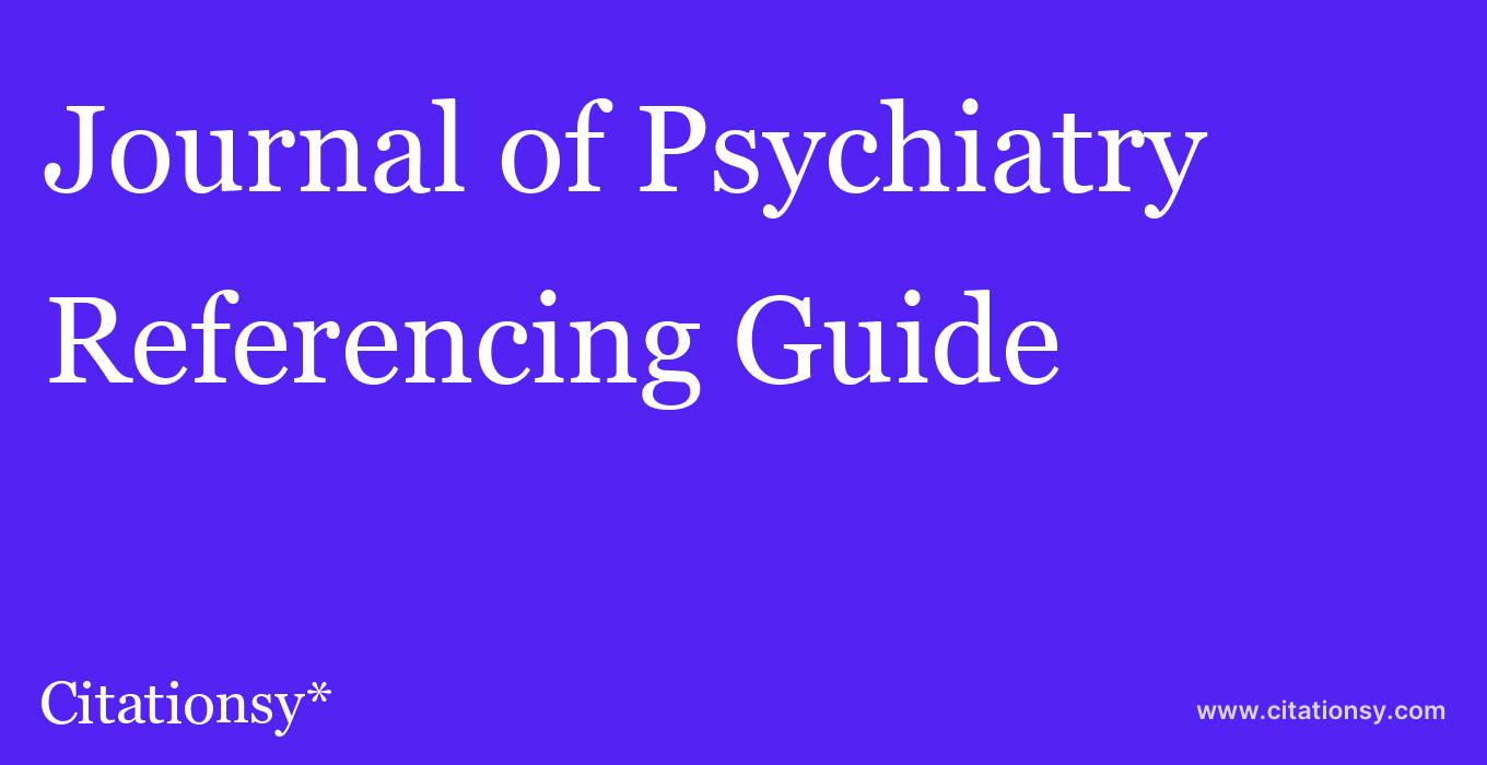 cite Journal of Psychiatry & Neuroscience  — Referencing Guide