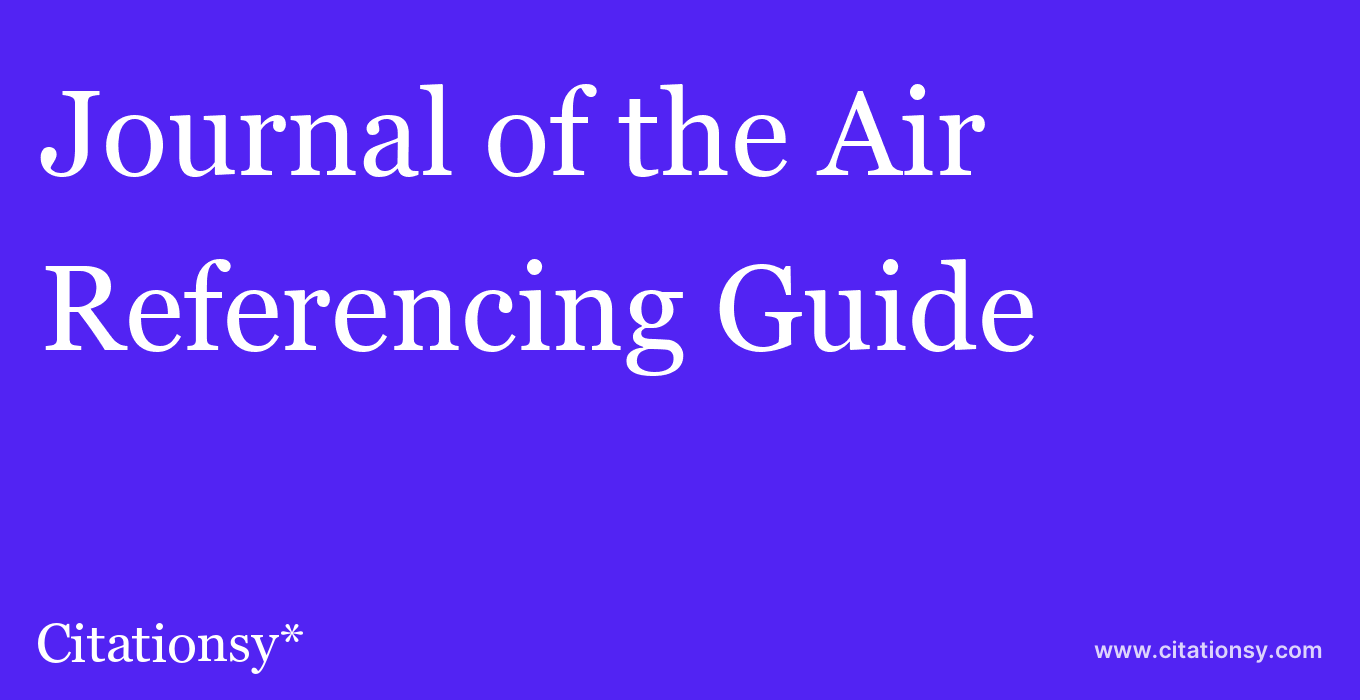 cite Journal of the Air & Waste Management Association  — Referencing Guide