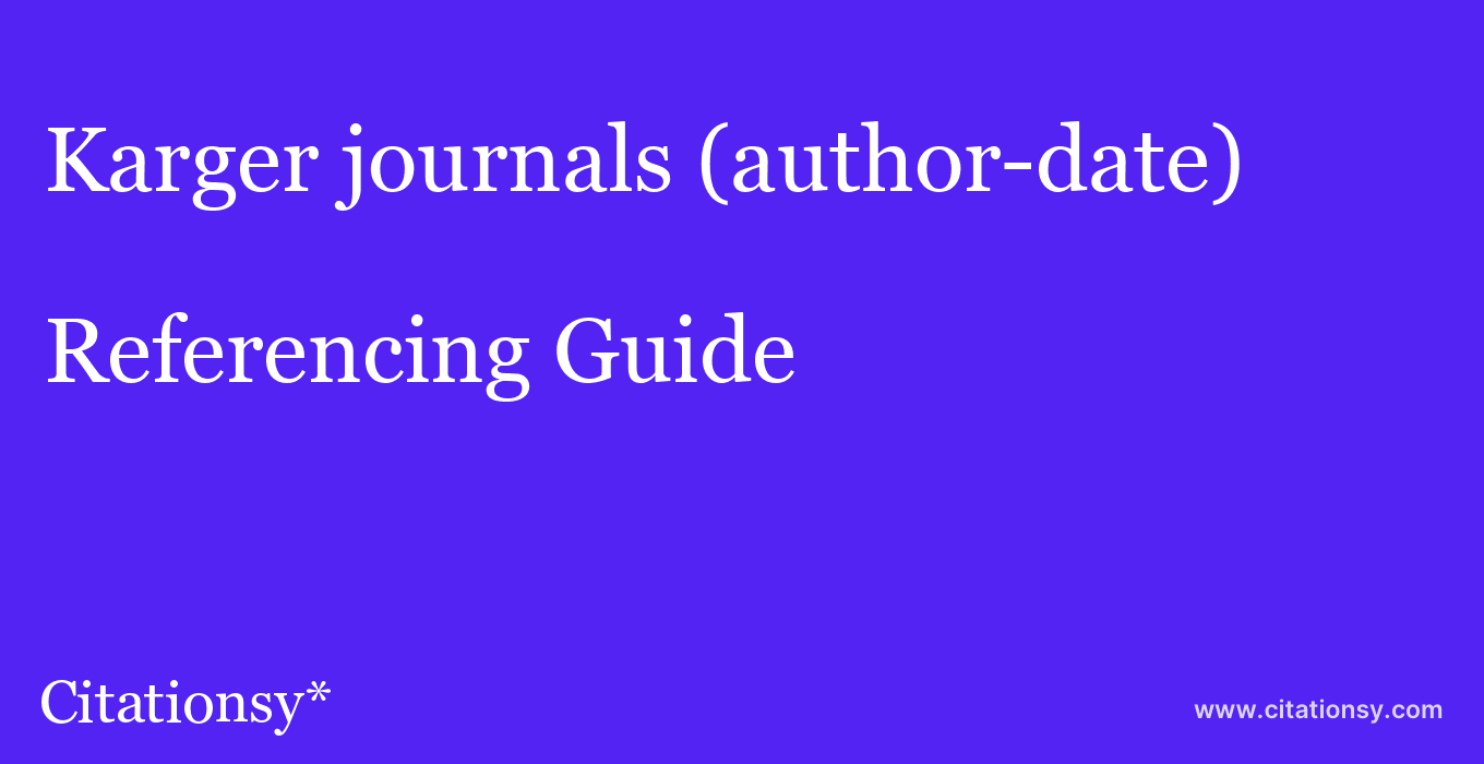 cite Karger journals (author-date)  — Referencing Guide