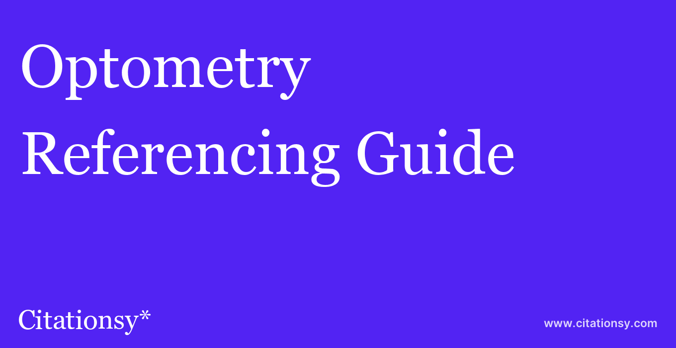 cite Optometry & Vision Science  — Referencing Guide