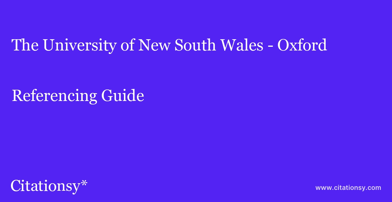 cite The University of New South Wales - Oxford  — Referencing Guide