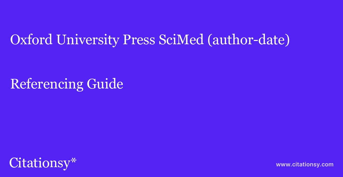 cite Oxford University Press SciMed (author-date)  — Referencing Guide