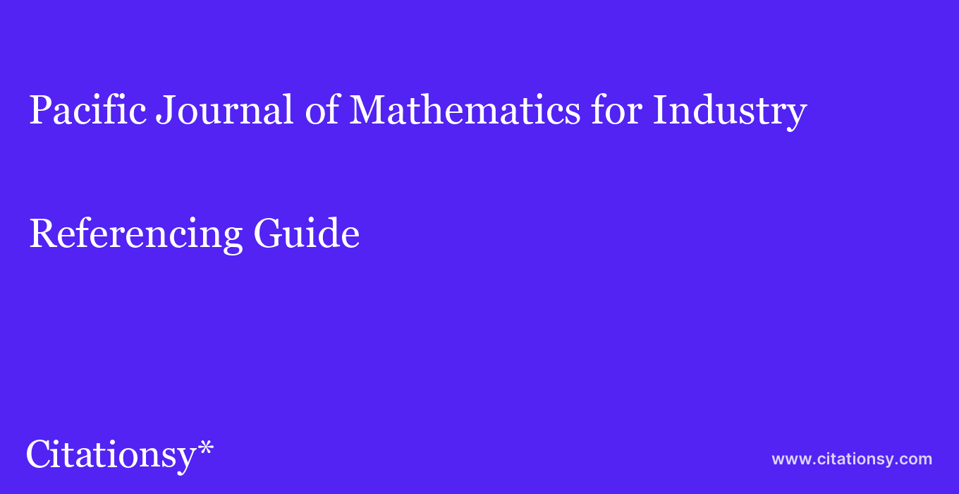 cite Pacific Journal of Mathematics for Industry  — Referencing Guide