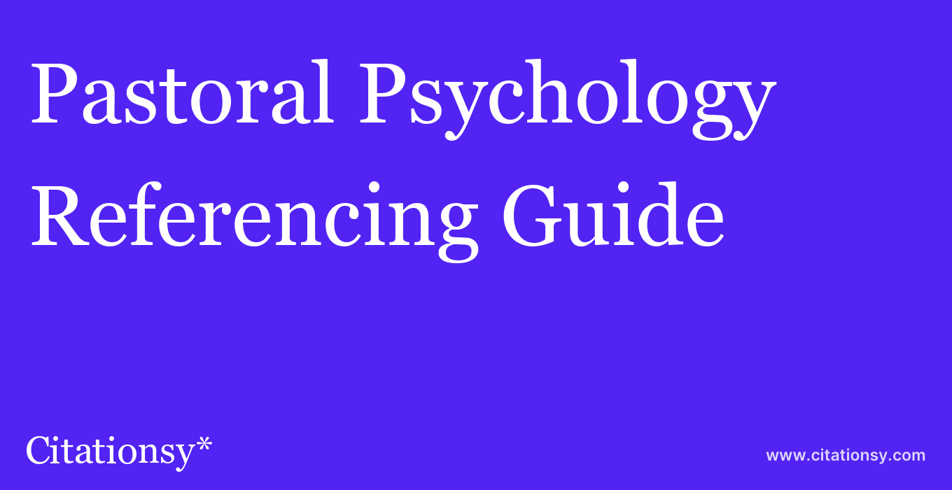 cite Pastoral Psychology  — Referencing Guide