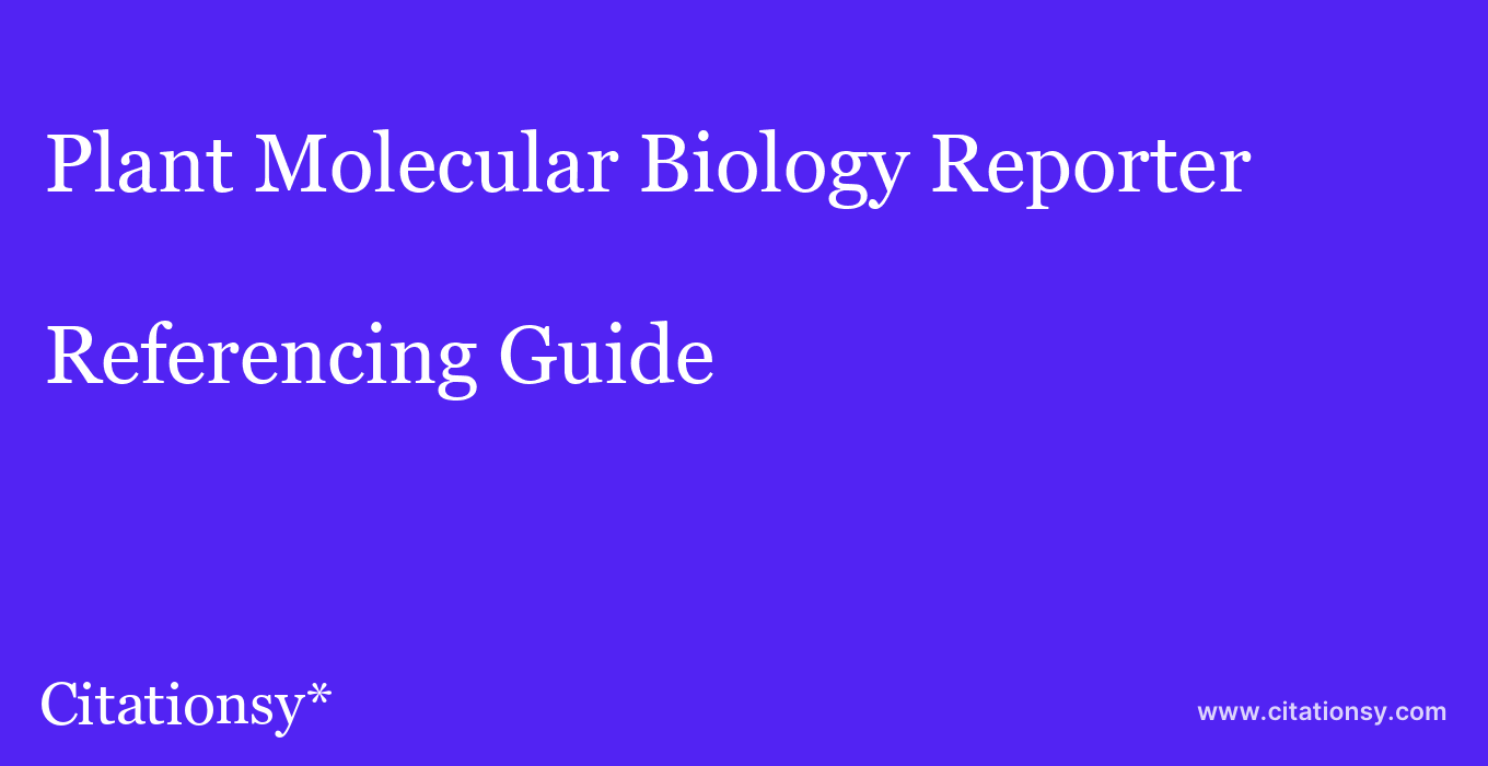cite Plant Molecular Biology Reporter  — Referencing Guide