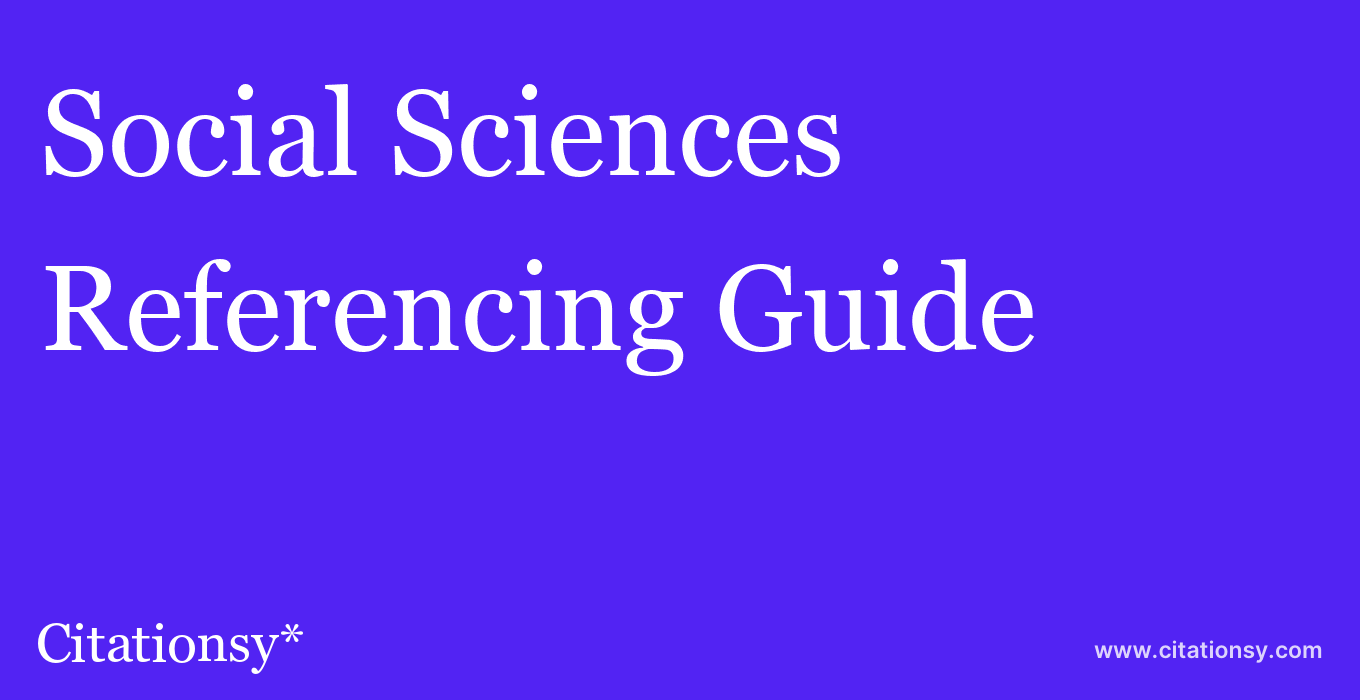 cite Social Sciences  — Referencing Guide