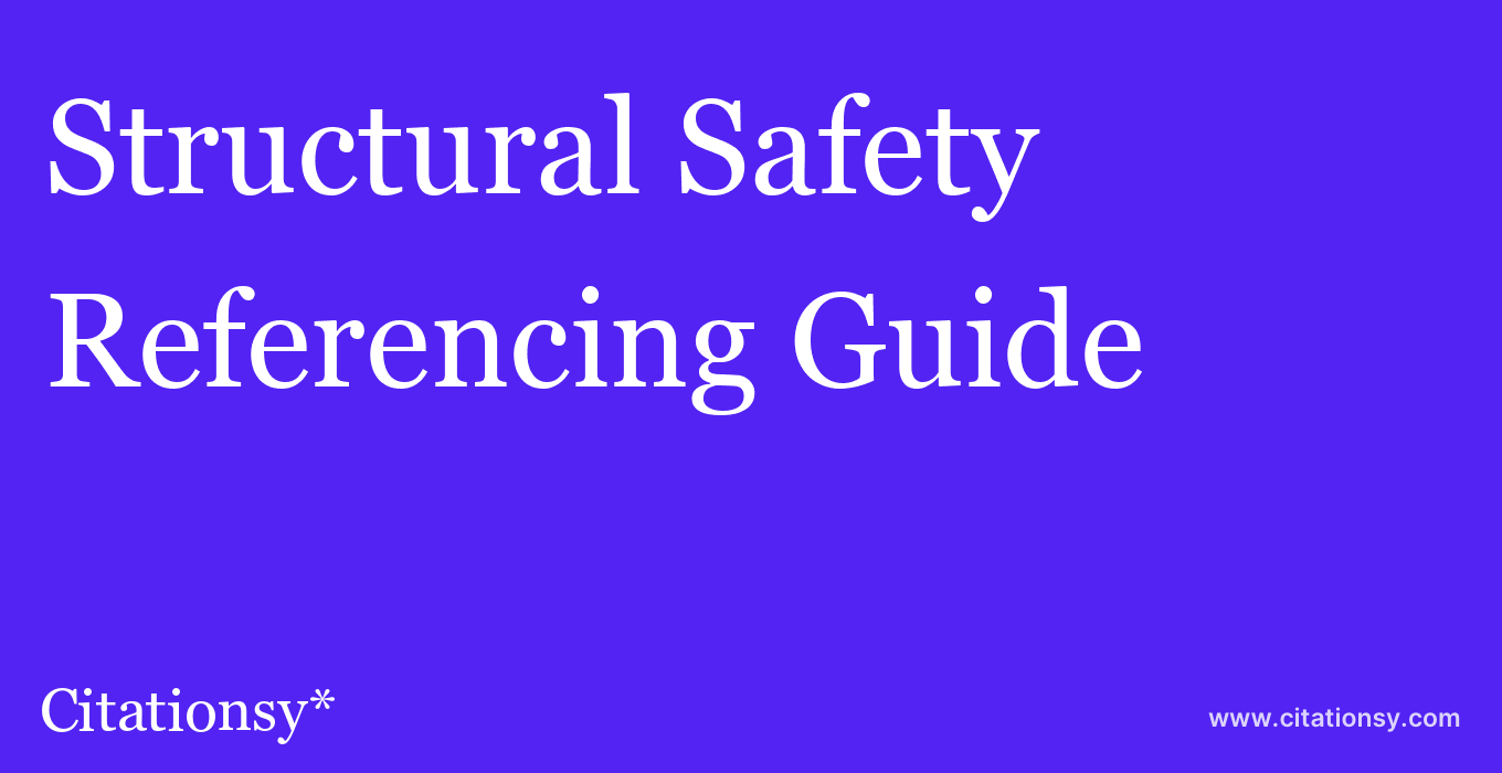 cite Structural Safety  — Referencing Guide