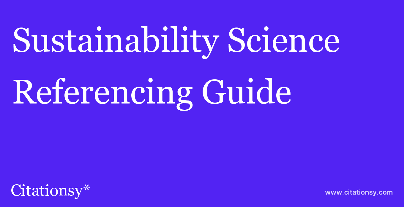cite Sustainability Science  — Referencing Guide