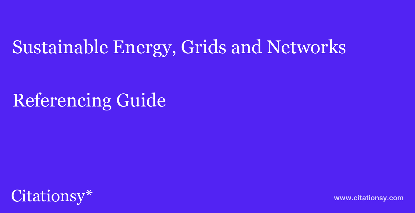 cite Sustainable Energy, Grids and Networks  — Referencing Guide