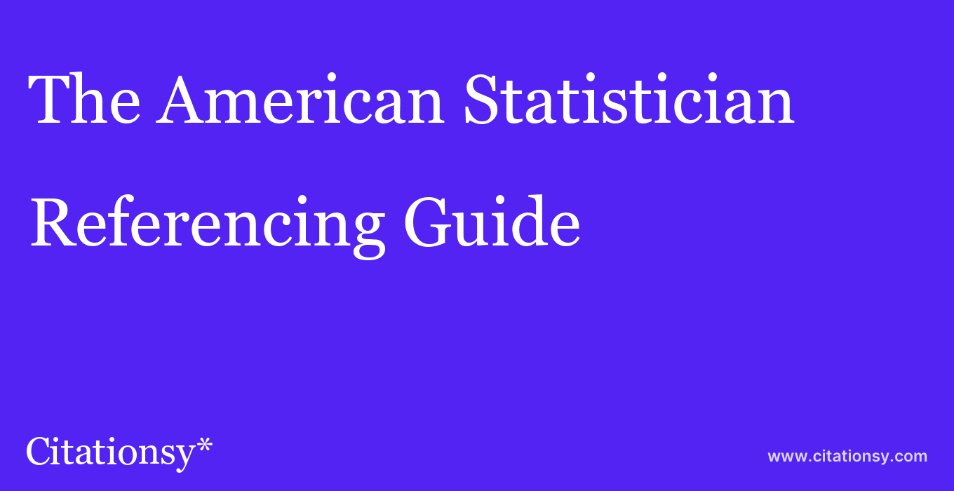 cite The American Statistician  — Referencing Guide