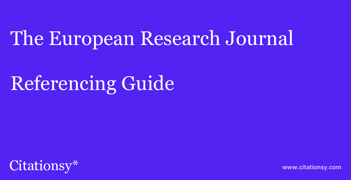 cite The European Research Journal  — Referencing Guide