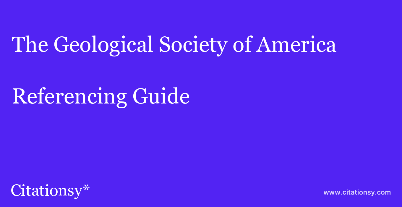 cite The Geological Society of America  — Referencing Guide