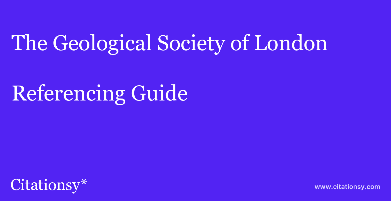 cite The Geological Society of London  — Referencing Guide