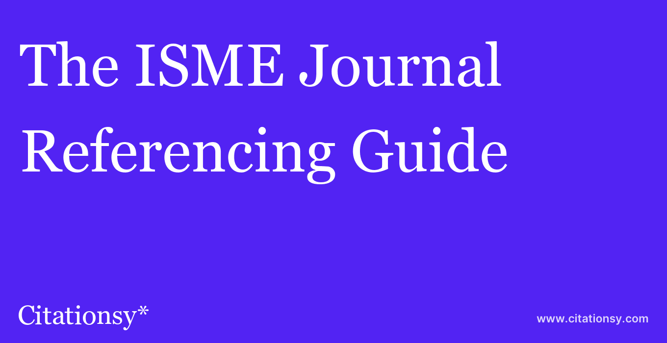 cite The ISME Journal  — Referencing Guide