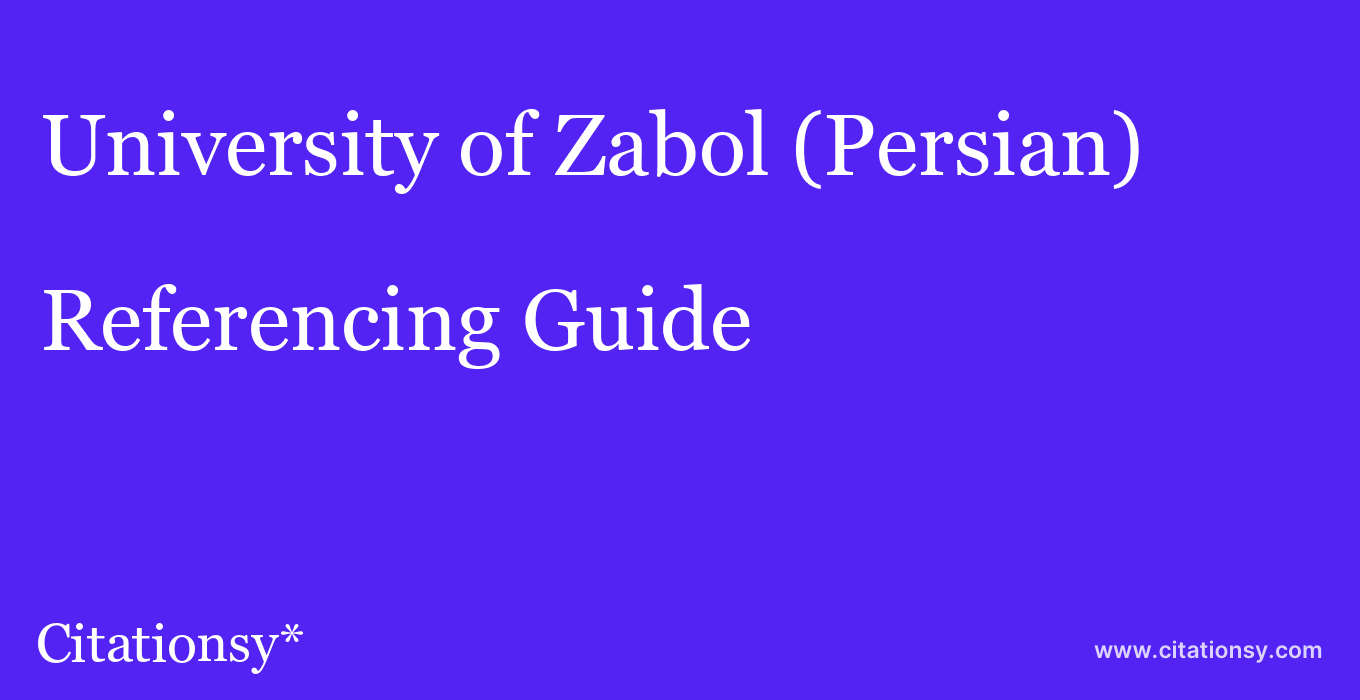 cite University of Zabol (Persian)  — Referencing Guide